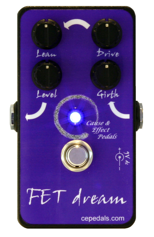 Cause & Effect Pedals FET Dream Overdrive/Distortion pedal